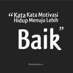 Kata Motivasi Hidup