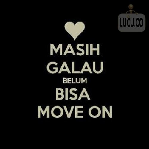 DP BBM Galau Move On